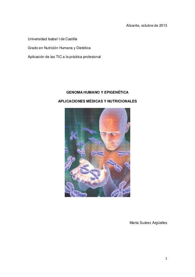 Alicante, octubre de 2013  Universidad Isabel I de Castilla Grado en Nutrición Humana y Dietética Aplicación de las TIC a ...