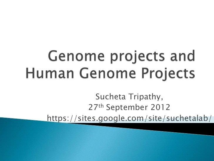 Sucheta Tripathy,           27th September 2012https://sites.google.com/site/suchetalab/