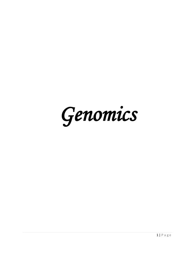 1 | P a g e Genomics