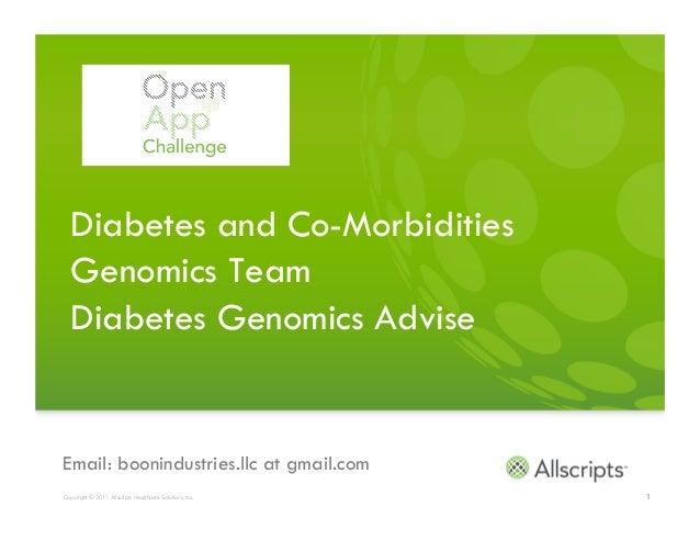 Diabetes and Co-Morbidities  Genomics Team  Diabetes Genomics AdviseEmail: boonindustries.llc at gmail.comCopyright © 2011...
