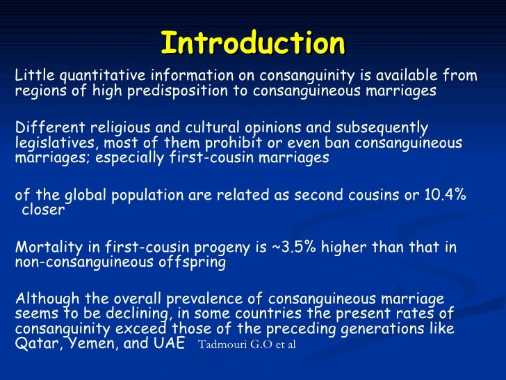 IntroductionLittle quantitative information on consanguinity is available fromregions of high predisposition to consanguin...