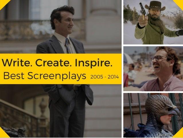 _ .   Write.  Create.  Inspire.  Best Screenplays zoosszom