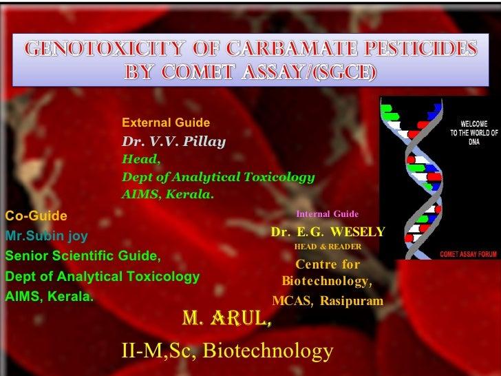 External Guide                  Dr. V.V. Pillay                  Head,                  Dept of Analytical Toxicology     ...
