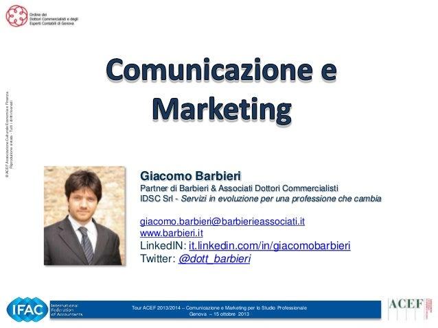 © ACEF Associazione Culturale Economia e Finanza Riproduzione vietata - Tutti i diritti riservati  Giacomo Barbieri Partne...