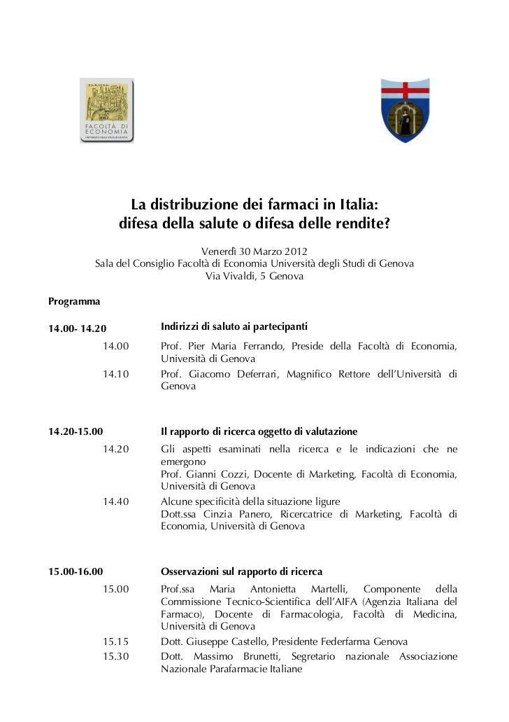 La distribuzione dei farmaci in Italia:               difesa della salute o difesa delle rendite?                         ...