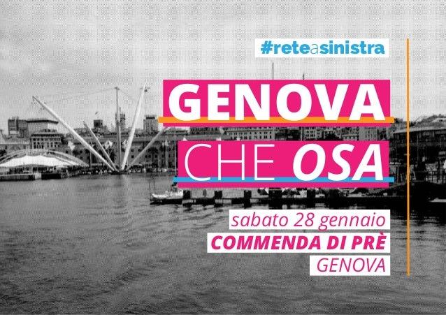 GENOVA CHE OSA sabato 28 gennaio COMMENDA DI PRÈ GENOVA #reteasinistra