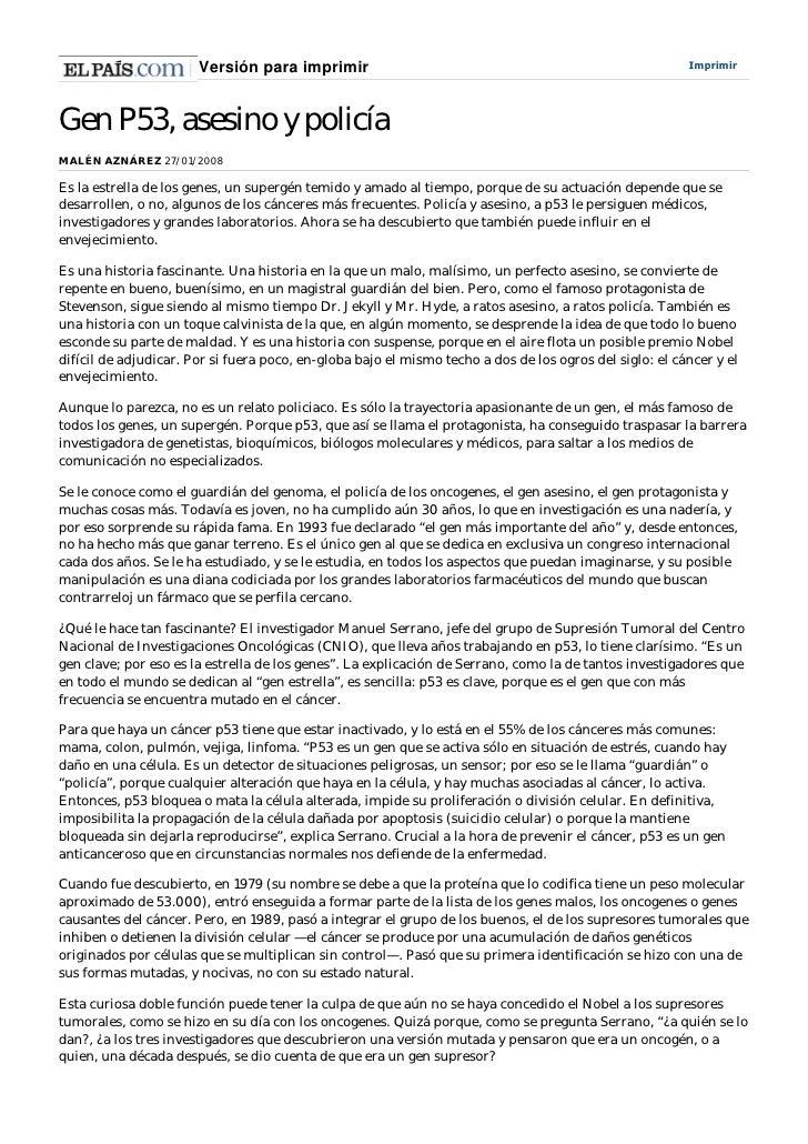 Versión para imprimir                                                             Imprimir     Gen P53, asesino y policía ...
