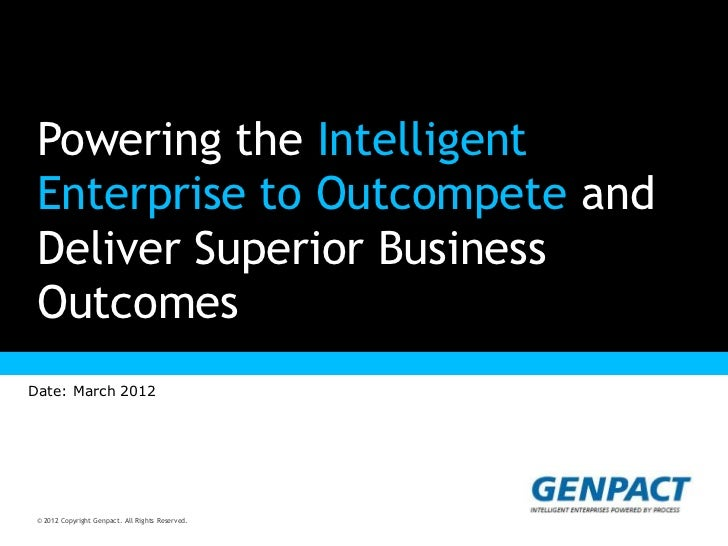 Powering the Intelligent Enterprise to Outcompete and Deliver Superior Business Outcomes      Presentation Title Goes Here...