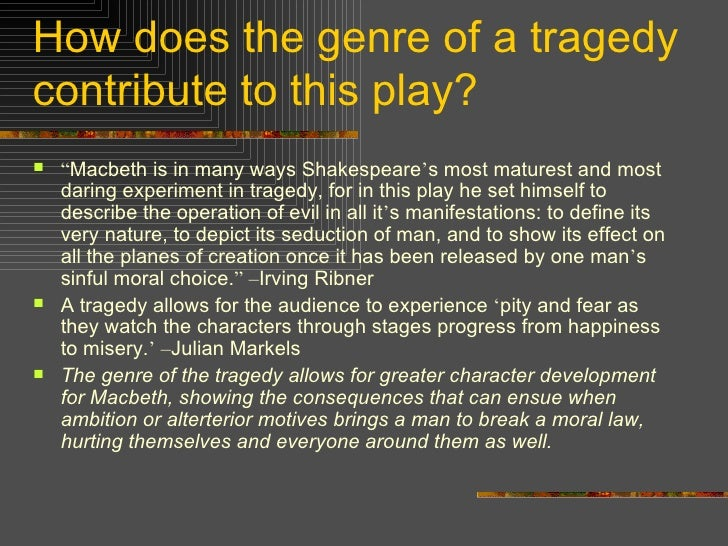Macbeth as the definition of a tragic hero in macbeth a play by william shakespeare