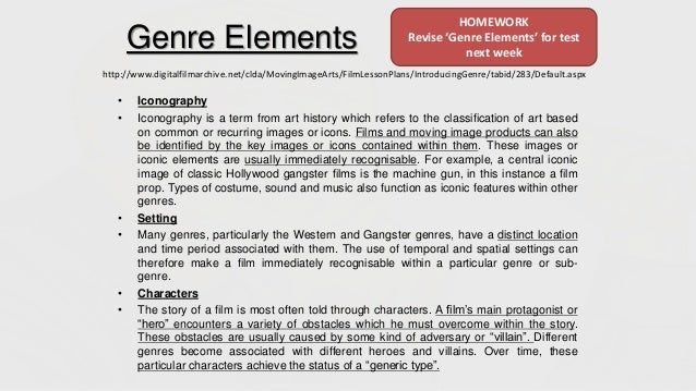 Genre Elements • Iconography • Iconography is a term from art history which refers to the classification of art based on c...