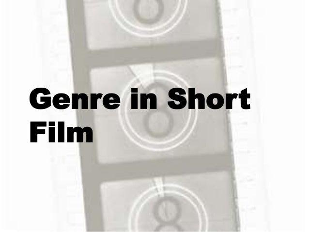 Genre in Short Film