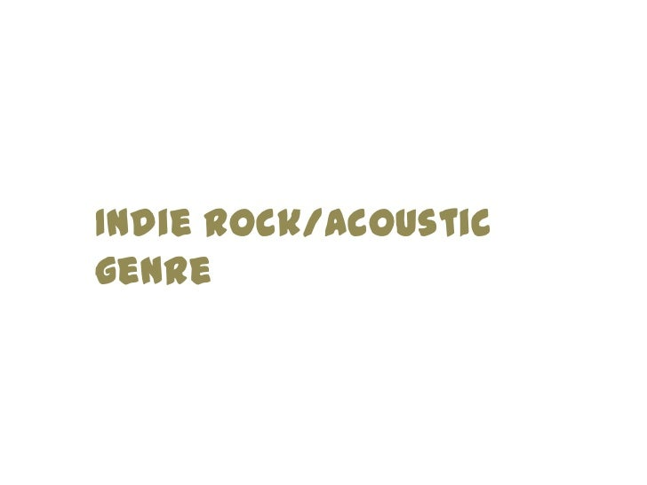 Indie Rock/Acousticgenre