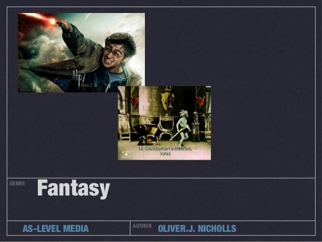 GENRE        Fantasy                     AUTHOR    AS-LEVEL MEDIA            OLIVER.J. NICHOLLS