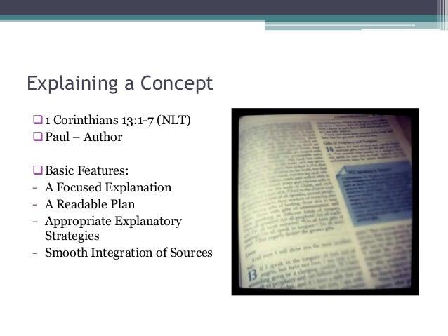 Explaining a Concept 1 Corinthians 13:1-7 (NLT) Paul – Author Basic Features:- A Focused Explanation- A Readable Plan- ...