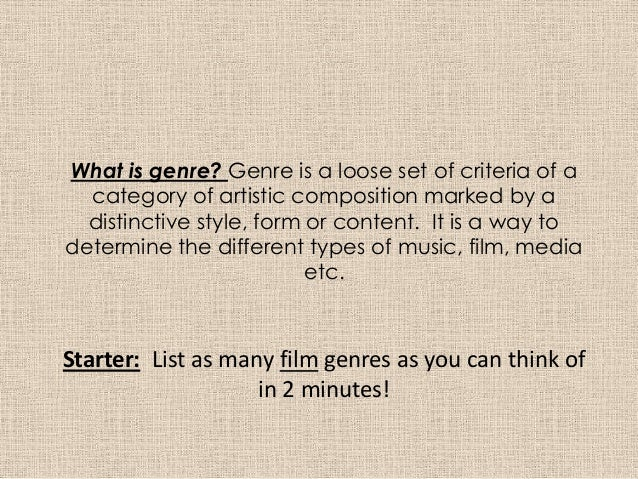 What is genre? Genre is a loose set of criteria of acategory of artistic composition marked by adistinctive style, form or...