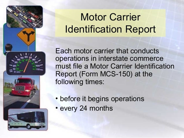 Gen req for Motor carrier identification report mcs 150