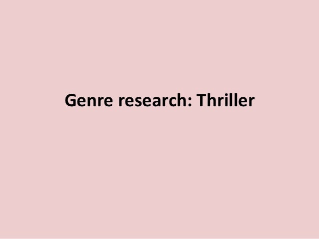 Genre research: Thriller