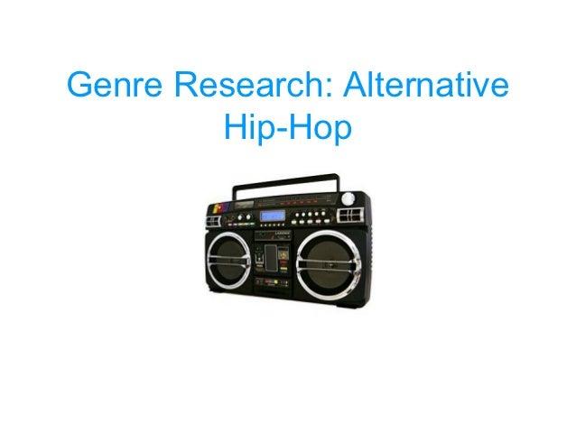 Genre Research: Alternative        Hip-Hop