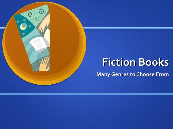 Fiction Books Many Genres to Choose From