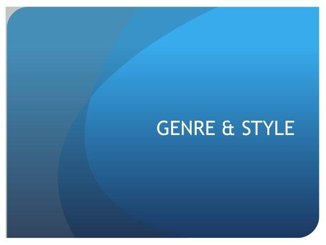 GENRE & STYLE