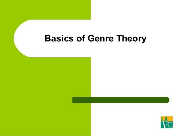 Basics of Genre Theory