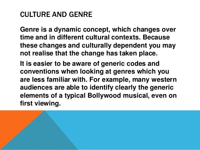 genre as a dynamic paradigm of a movie that changes together with audience Genre and film: problematic conjunctions the question of genre (and genre identification strategies) is the problematic centre of contemporary debate on australian film what is genre, and why is it such a troublesome term.