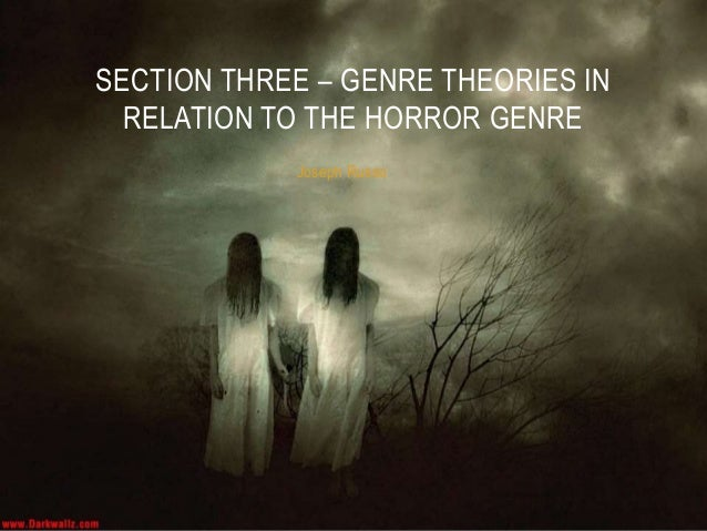 horror genre essay question Here are 10 horrifying horror story prompts that should give you the chills, and get you writing something scary warning if these don't scare you, you.
