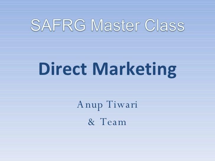 Direct Marketing Anup Tiwari & Team