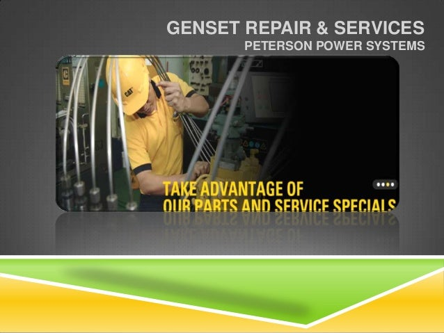 GENSET REPAIR & SERVICES PETERSON POWER SYSTEMS
