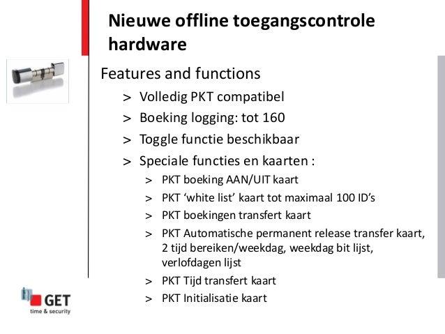 Nieuwe offline toegangscontrole hardwareFeatures and functions   >   Volledig PKT compatibel   >   Boeking logging: tot 16...