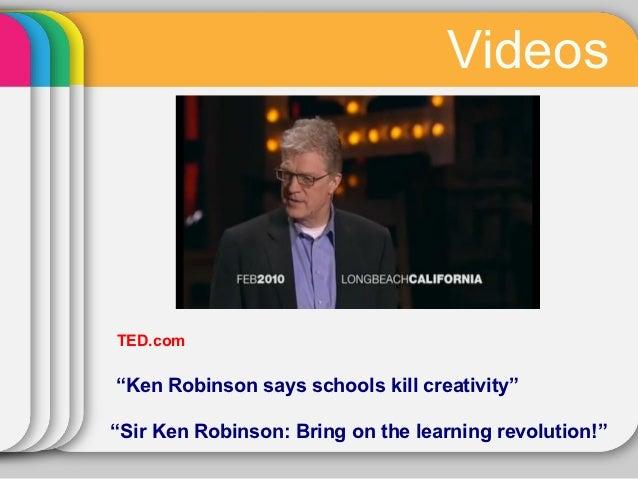 sir ken robinson do schools kill creativity essay Will you do my homework for me do schools kill creativity essay essay writing summary gerald sir ken robinson: do schools kill creativityap rhetorical.