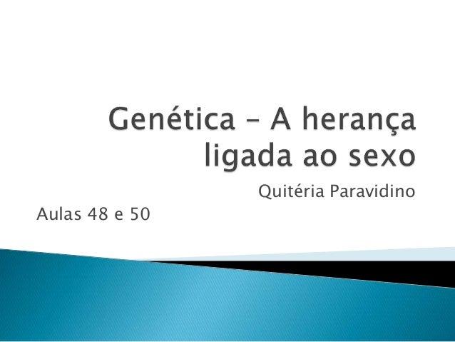 Quitéria Paravidino Aulas 48 e 50