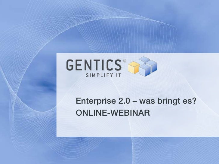 Enterprise 2.0 – was bringt es? ONLINE-WEBINAR