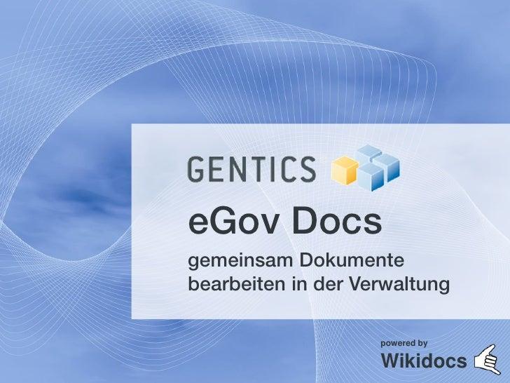 eGov Docsgemeinsam Dokumentebearbeiten in der Verwaltung                    powered by                    Wikidocs