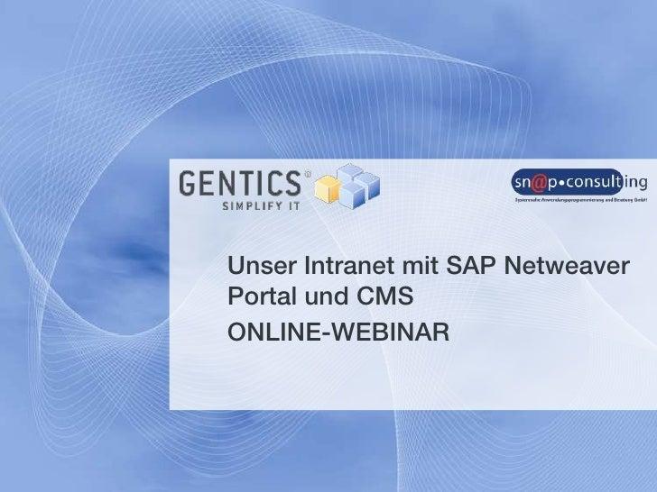 Unser Intranet mit SAP Netweaver Portal und CMS<br />ONLINE-WEBINAR<br />