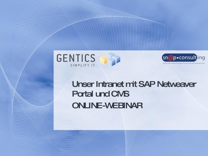 Gentics Webinar: Unser Intranet mit SAP Netweaver Portal und CMS 22-09-2009