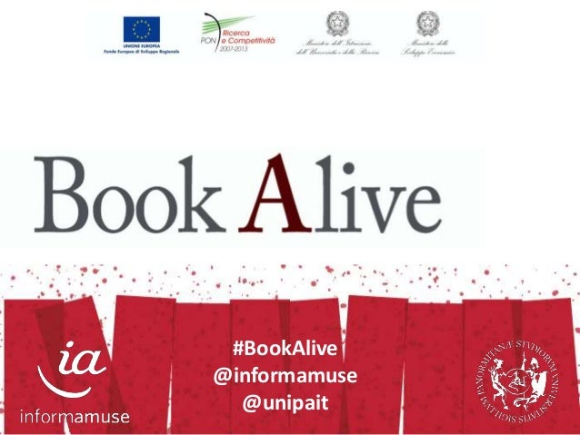 #BookAlive  @informamuse  @unipait