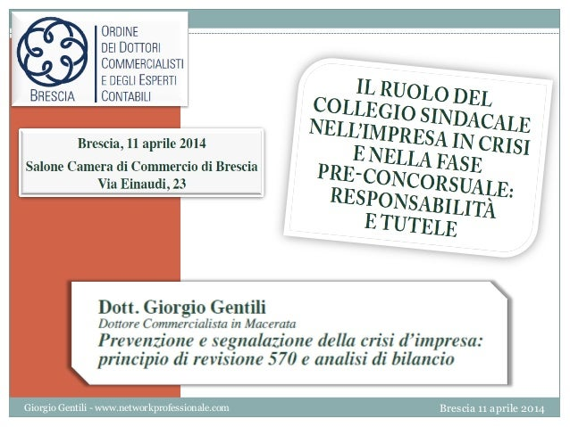 1 Giorgio Gentili - www.networkprofessionale.com Brescia 11 aprile 2014