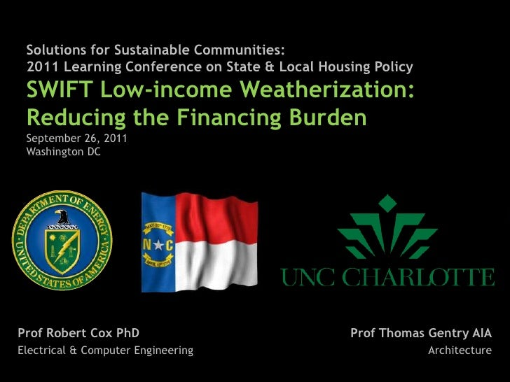 Solutions for Sustainable Communities:2011 Learning Conference on State & Local Housing Policy<br />SWIFT Low-income Weath...