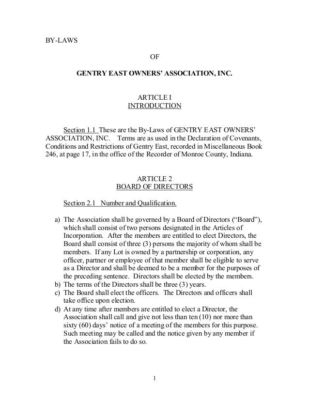 1 BYLAWS OF GENTRYEASTOWNERS'ASSOCIATION,INC. ARTICLEI INTRODUCTION Section1.1 ThesearetheByLawsofGENT...