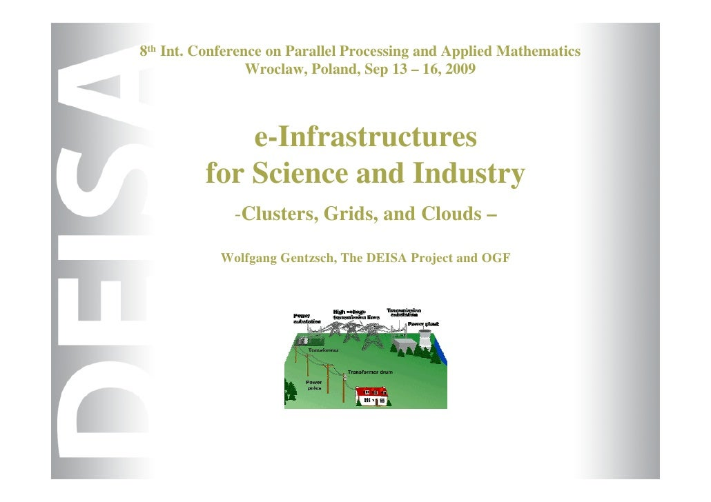 8th Int. Conference on Parallel Processing and Applied Mathematics                  Wroclaw, Poland, Sep 13 – 16, 2009    ...