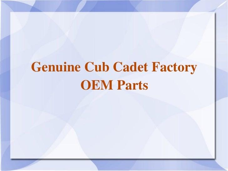 GenuineCubCadetFactory       OEMParts