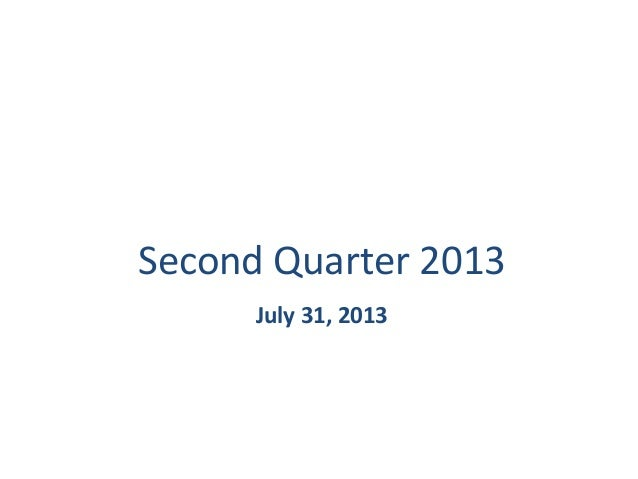 Genworth MI Canada Inc.  Second	   Quarter	   2013	    July	   31,	   2013