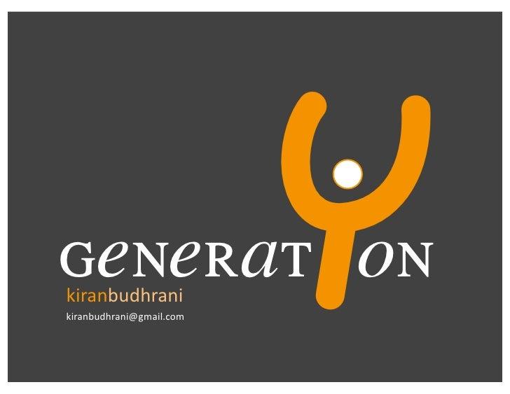 generat on kiranbudhrani kiranbudhrani@gmail.com                            Y