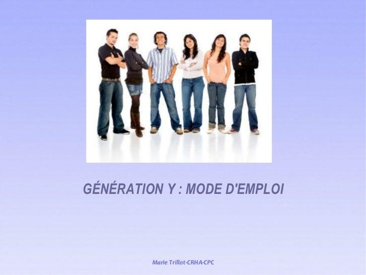 GÉNÉRATION Y : MODE D'EMPLOI
