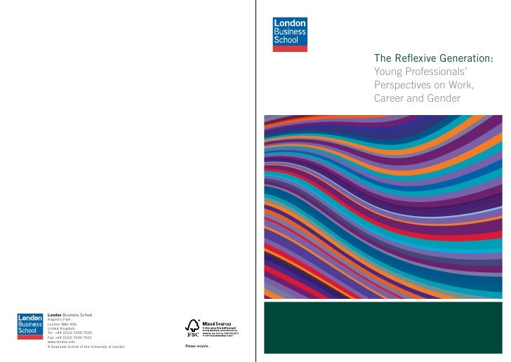 The Reflexive Generation: Young Professionals' Perspectives on Work, Career and Gender