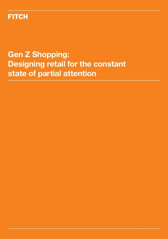 Gen Z Shopping: Designing retail for the constant state of partial attention