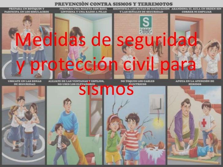 Medidas de seguridady protección civil para       sismos