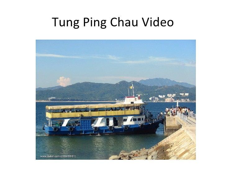 Tung Ping Chau Video