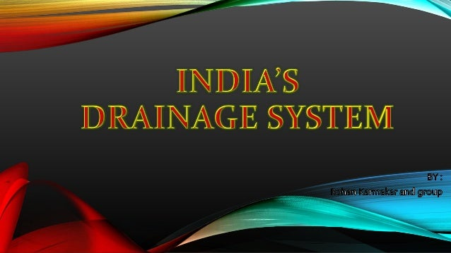 WHAT IS DRAINAGE BASIN ? Drainage describes the river system in an area. WHAT IS DRAINAGE ? The area drained by a single r...